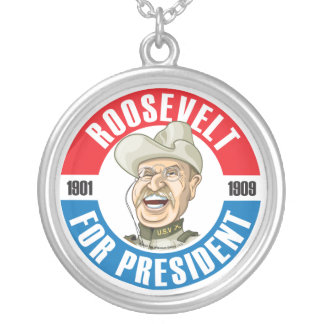 Teddy Roosevelt For President Necklace