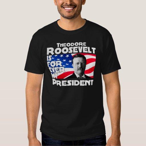 Teddy Roosevelt para siempre Playera