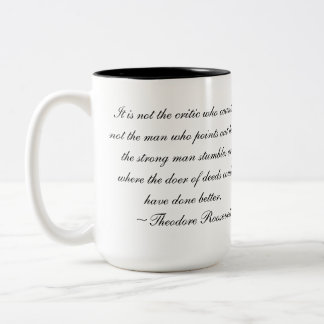 Teddy Roosevelt Quote Mug