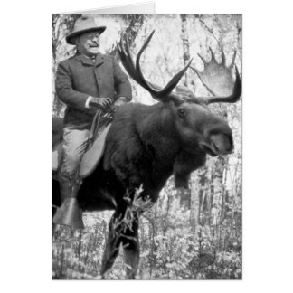 Teddy Roosevelt Riding A Bull Moose Greeting Card