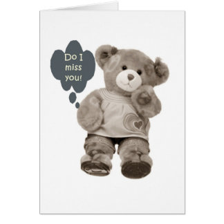 TEDDY SAYS MISS U MORE THAN YOU'LL EVER KNOW CARDS