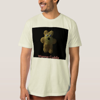 Teddy, Wanna Cuddle T-Shirt