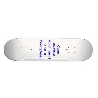 Teddybear Come Cuddle Skateboard