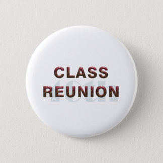 TEE 40th Classr Reunion Pinback Button