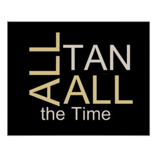 TEE All Tan All the Time Print