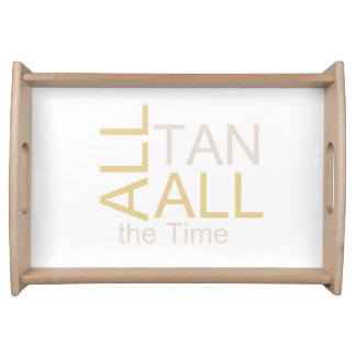 TEE All Tan All the Time Serving Tray