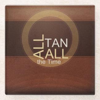 TEE All Tan All Time Glass Coaster