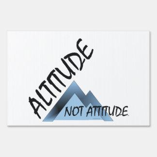TEE Altitude, Not Attitude Lawn Sign
