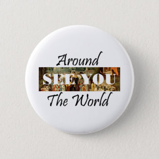 TEE Around the World Pinback Button