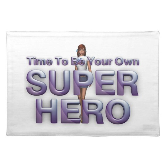 TEE Be Own Superhero Placemat