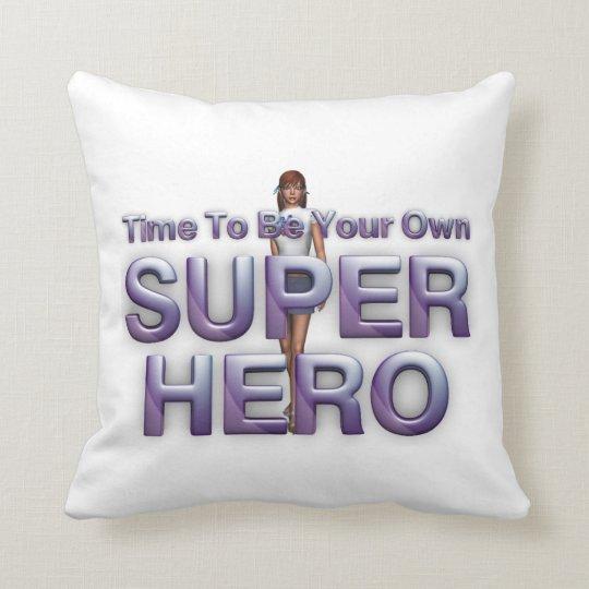 TEE Be Own Superhero Throw Pillow
