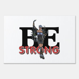 TEE Be Strong Yard Signs