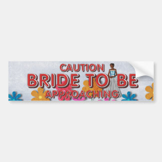TEE Bride To Be Bumper Sticker