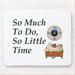 TEE Busy Time Mouse Pad