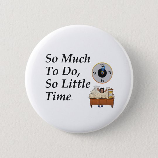 TEE Busy Time Pinback Button