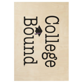 TEE College Bound Wood Poster