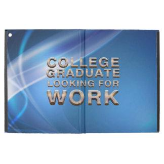 TEE College Grad Looking for Work iPad Pro Case