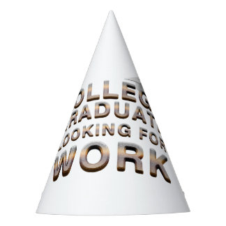 TEE College Grad Looking for Work Party Hat