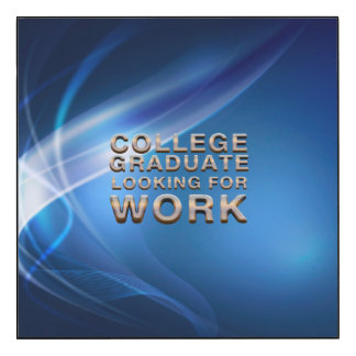 TEE College Grad Looking for Work Wood Wall Art
