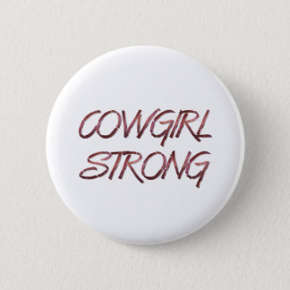 TEE Cowgirl Strong Button
