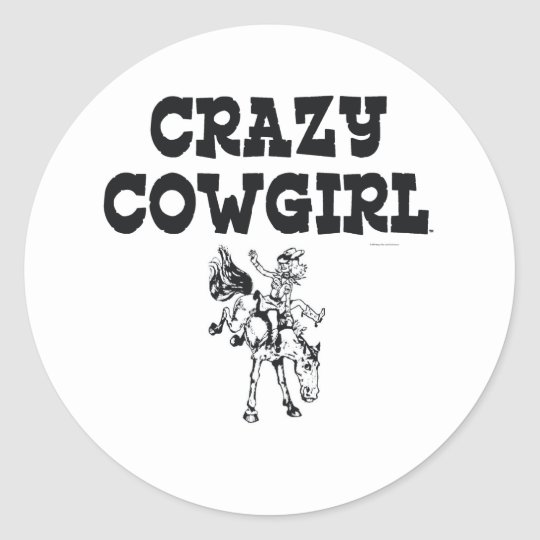 TEE Crazy Cowgirl Classic Round Sticker