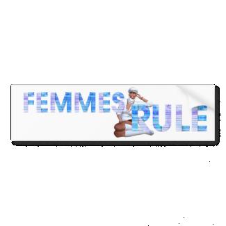 TEE Femmes Rule Car Bumper Sticker