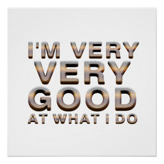 TEE Good at What I Do Poster