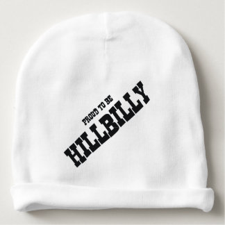 TEE Hillbilly Proud Baby Beanie