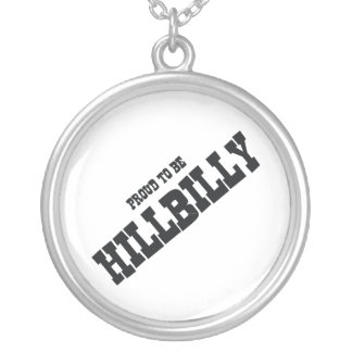 TEE Hillbilly Proud Silver Plated Necklace