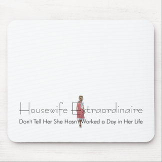TEE Housewife Extraordinaire Mouse Pad