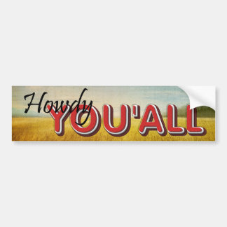 TEE Howdy You'all Bumper Stickers