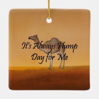 TEE Hump Day Ceramic Ornament