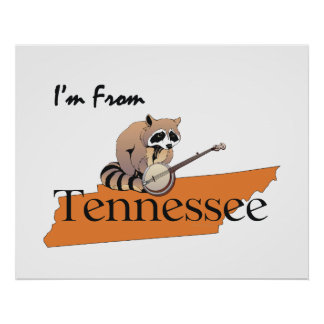 TEE I m From Tennessee Posters