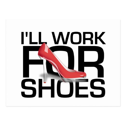 TEE I Work For Shoes Post Card