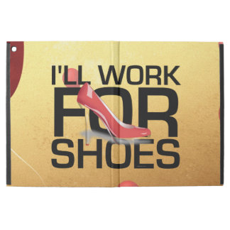 "TEE I'll Work for Shoes iPad Pro 12.9"" Case"