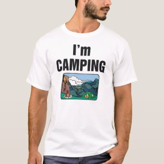 TEE I'm Camping