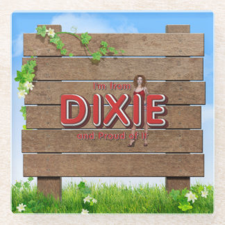 TEE I'm from Dixie Glass Coaster