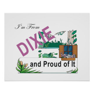 TEE I'm From Dixie Poster