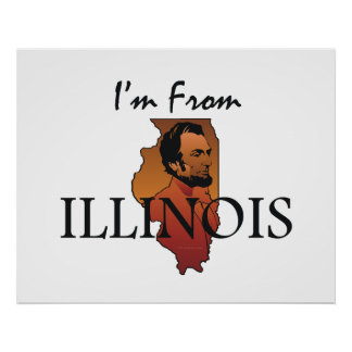 TEE I'm From Illinois Posters