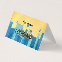 TEE I'm from Louisiana Business Card