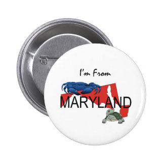 TEE I'm From Maryland 2 Inch Round Button