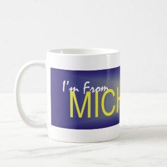 TEE I'm From Michigan mug