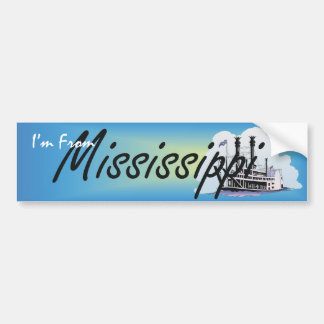 TEE I'm From Mississippi Car Bumper Sticker