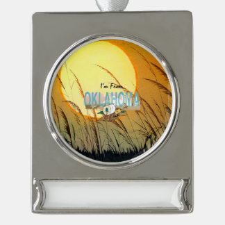 TEE I'm from Oklahoma Silver Plated Banner Ornament