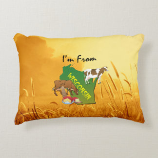 TEE I'm from Wisconsin Decorative Pillow