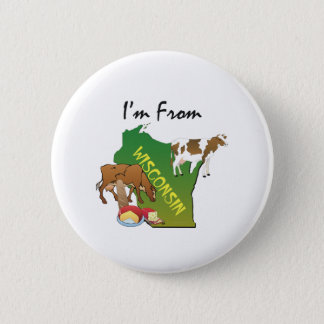 TEE I'm From Wisconsin Pinback Button
