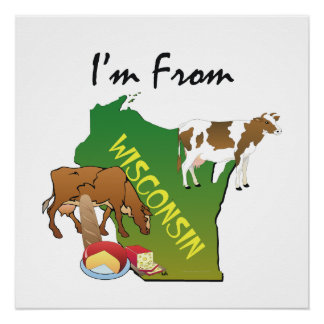 TEE I'm from Wisconsin Poster