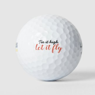 Tee it high, let it fly golf ball
