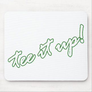 Tee it up! golf goodies mouse pad