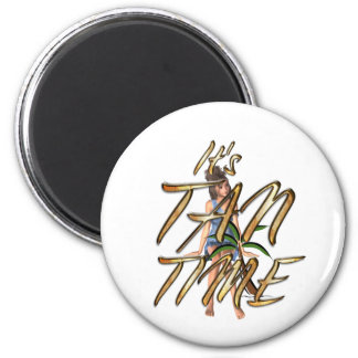 TEE It's Tan Time 2 Inch Round Magnet
